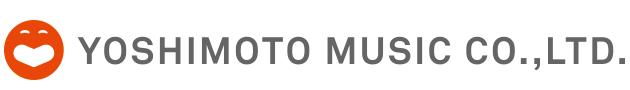 YOSHIMOTO MUSIC ENTERTAINMENT CO,.Ltd./よしもとミュージックエンタテイメント